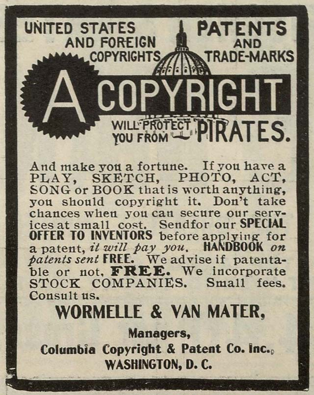 Avast! This 1906 advertisement for copyright registration services clearly warns against pirates.]